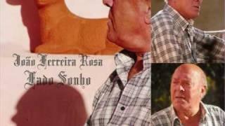 """João Ferreira-  Rosa """"Fado Sonho"""""""