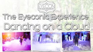 Dancing on a Cloud Package - The Eyeconic Experience - Eyecon Entertainment