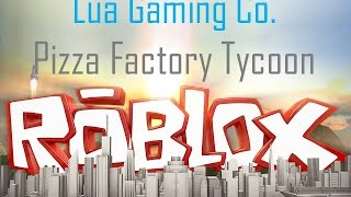 Roblox - Strangest Pizza Ever - Pizza Factory Tycoon