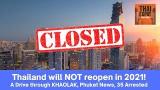 EP 72 - THAILANDS REOPENING PLAN, Pattaya obstacles, Protestors arrested, Phuket sandbox news!