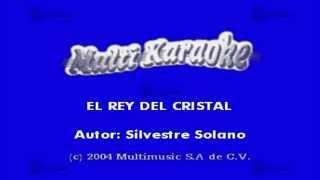 El Rey Del Cristal