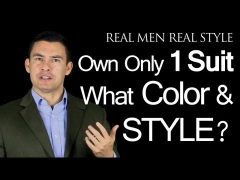 If A Man Owns One Suit What Color And Style Should It Be Men S