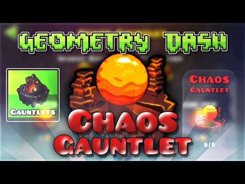 "Geometry Dash Gauntlets: ""Chaos Gauntlet"" Complete [All Coins] 