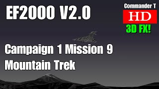 EF2000 V2.0 Eurofighter Typhoon Campaign 1 Mission 9 Mountain Trek [Episode 13]