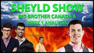 Big Brother Canada 6 - Week 1 Recap with Kevin Martin (Shelyd Show)