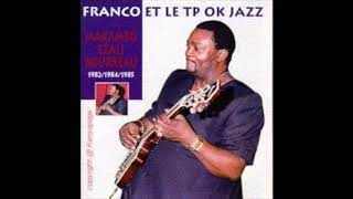 Franco Makiadi Luambo very best Vol 2 (Le T.P.O.K Jazz) Rhumba mix by Djonasis88