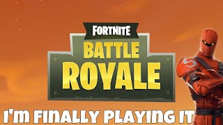 Im Finally Playing it... Fortnite