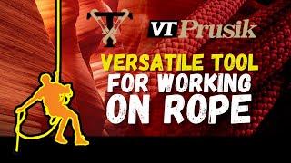 VT Prusik - versatile tool for ropework