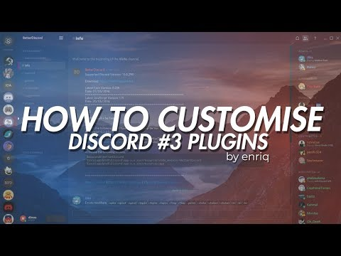 BETTERDISCORD] How to customise your discord: #3 Plugins