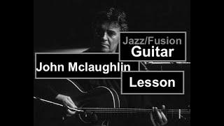 Jazz Fusion guitar lesson [John Mclaughlin style]