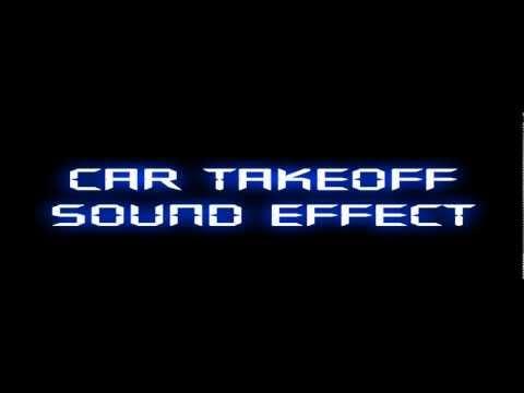 Car Takeoff Sound Effect Fx