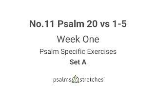 No.11 Psalm 20 vs 1-5 Week 1 Set A