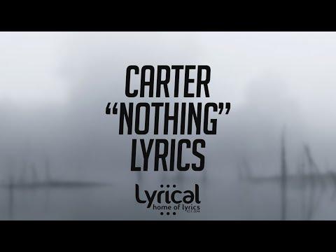 CaRter - Nothing Lyrics