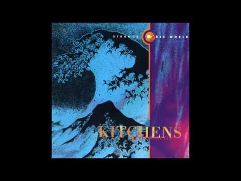 Kitchens of Distinction - Strange Free World [Full Album]