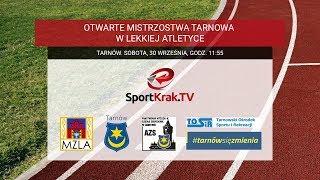 Lekkoatletyka w SportKrak.TV: Otwarte Mistrzostwa Tarnowa