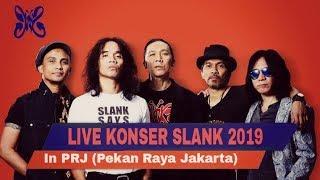 SERU !!! Konser SLANK Terbaru Full Live In PRJ 2019 ll Slanker Wajib Tonton