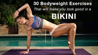 30 Bodyweight Exercises That Will Make You Look Good in a Bikini