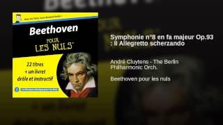 Symphonie n°8 en fa majeur Op.93 : II Allegretto scherzando