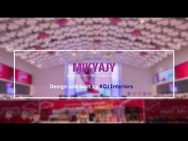 Mikyajy - Arabian Centre Dubai, UAE