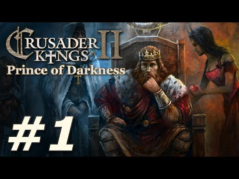 Crusader Kings II: Monks and Mystics - Prince of Darkness (Part 1)