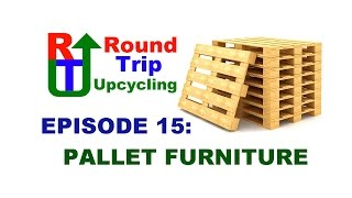 15 - Pallet Furniture Projects - Round Trip Upcycling
