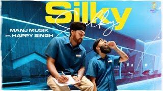 Silky Silky - Manj Musik ft.Happy Singh | Official Video | Himansh Verma | Latest Punjabi Songs 2020