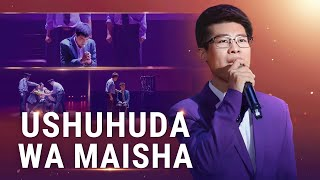 "Swahili Praise and Worship Song ""Ushuhuda wa Maisha"" 
