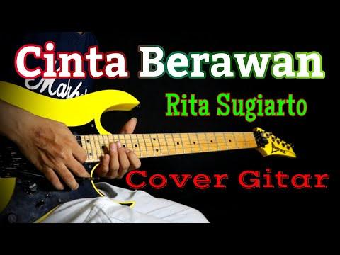 Cinta Berawan - Rita Sugiarto - Cover Gitar