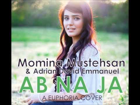 Ab na Ja (Euphoria) - Momina Mustehsan & Adrian David Emmanuel