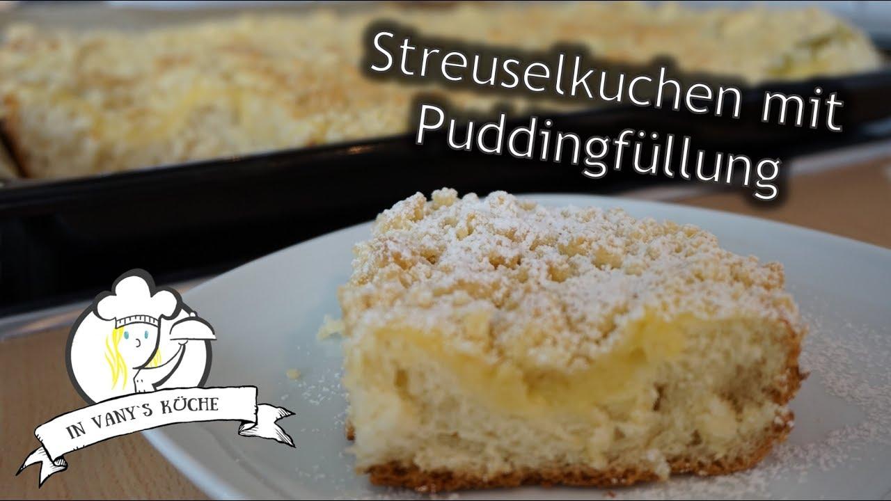 Streuselkuchen Mit Puddingfullung Blechkuchen Thermomix Youtube