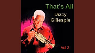 Provided to YouTube by The Orchard Enterprises Jordu · Dizzy Gilles...