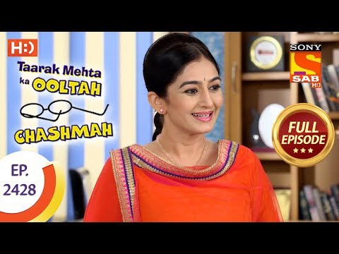 Taarak Mehta Ka Ooltah Chashmah  Ep 2428  Full Episode  21st March, 2018