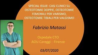 SPECIAL ISSUE CASI CLINICI SU OSTEOTOMIE DOPPIE, OSTEOTOMIE FEMORALI PER VARISMO, OSTEOTOMIE TIBIALI