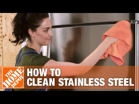 How to Clean Stainless Steel | The Home Depot