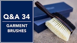 Clothing Care Tips: Garment Brushes - Q&A 34 | Kirby Allison