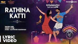 Meyaadha Maan | Rathina Katti Song with Lyrics | Vaibhav, Priya | Santhosh Narayanan