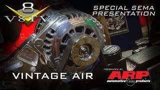 New High Amp Alternator and Cool Under Dash Units from Vintage Air SEMA 2015 V8TV Video