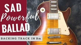 sad powerful ballad   guitar backing track jam in e