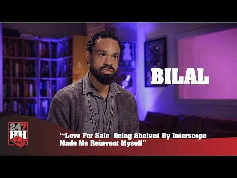 """Bilal - """"Love For Sale"""" Being Shelved By Interscope Made Me Reinvent Myself (247HH Exclusive)"""