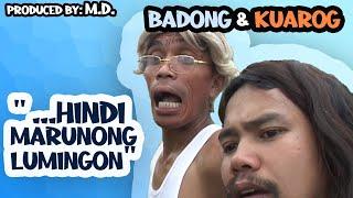 Hindi Marunong Lumingon Kuarog & Badong (Official Pan-Abatan Records TV) Igorot / Ilocano Comedy