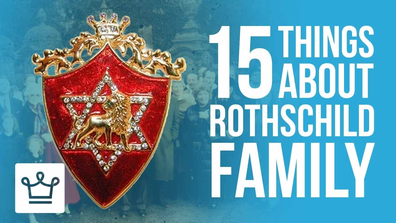 15 Things You Didn't Know About The Rothschild Family #1
