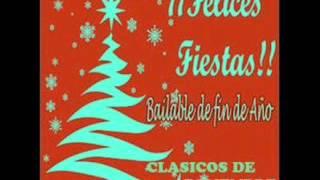 CLASICOS DE DICIEMBRE 1 - Navidad * Año Nuevo - BAILABLES 70`s