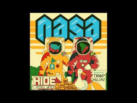 N.A.S.A. - Hide (feat. Aynzli Jones) [Tropkillaz Remix]