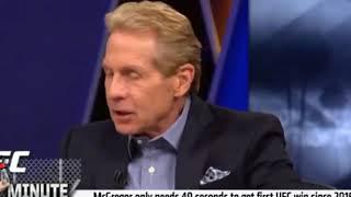 Skip Bayless Thinks Mcgregor Almost died vs Khabib
