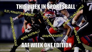This Week in Sportsball: AAF Week One Edition