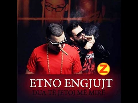 Etno Engjujt - Albanian (Official Video)