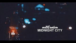 ● multifandom midnight city