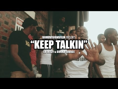 "Lil Deezy x Gunna Savage - ""Keep Talking"" (Official Music Video) 