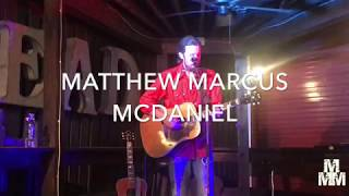 Matthew Marcus McDaniel I Save Me Tonight I Grateful Head, Hochatown, OK