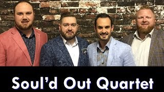 Soul'd Out Quartet 4/8/18.